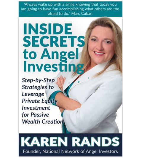 karen rands inside secrets to angel investing
