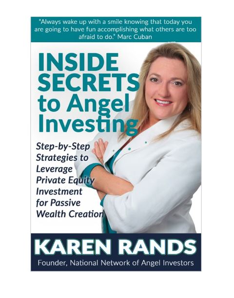 book cover for Karen Rands Inside Secrets to Angel Investing