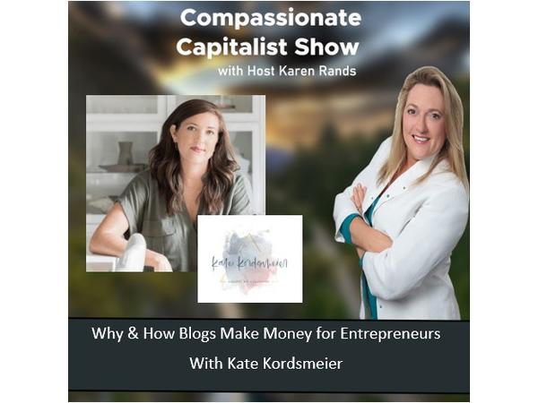 compassionate-capitalist-show-why-and-how-blogs-make-money-for-entrepreneurs_thumbnail.png
