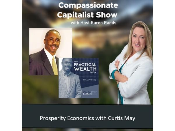 compassionate-capitalist-show-prosperity-economics-with-curtis-may_thumbnail.png